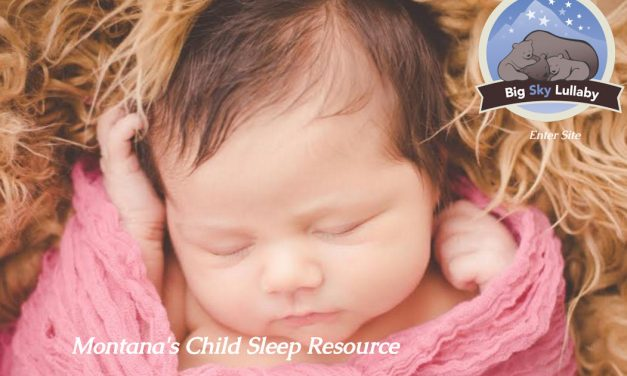 Big Sky Lullaby – Montana's Child Sleep Resource